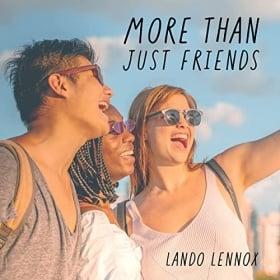 LANDO LENNOX - MORE THAN JUST FRIENDS